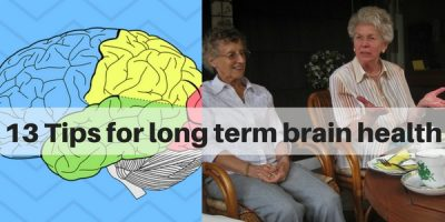 13 tips for long term brain health. How to reduce risk of age related memory loss.