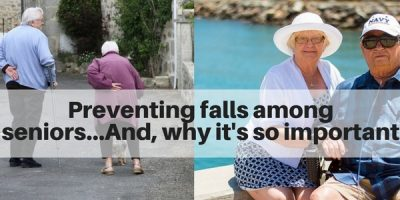 tips for preventing falls in seniors and aging adults - why it's so important